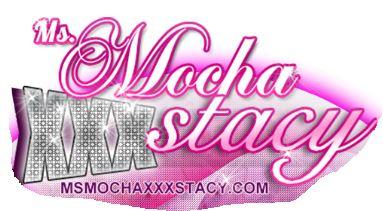 MS MOCHAXXXSTACY